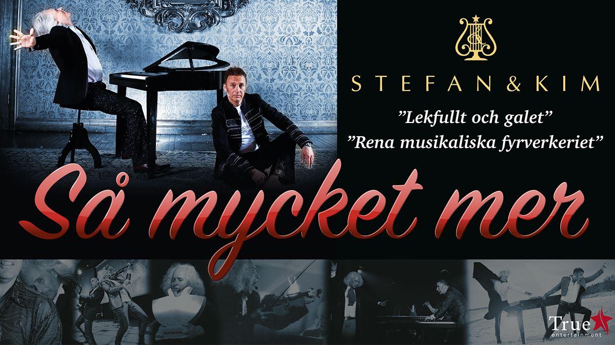 Stefan & Kim - Så mycket mer!