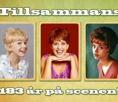 Concert: Lill-Babs, Ann-Louise Hansson, Siw Malmkvist - 183 years