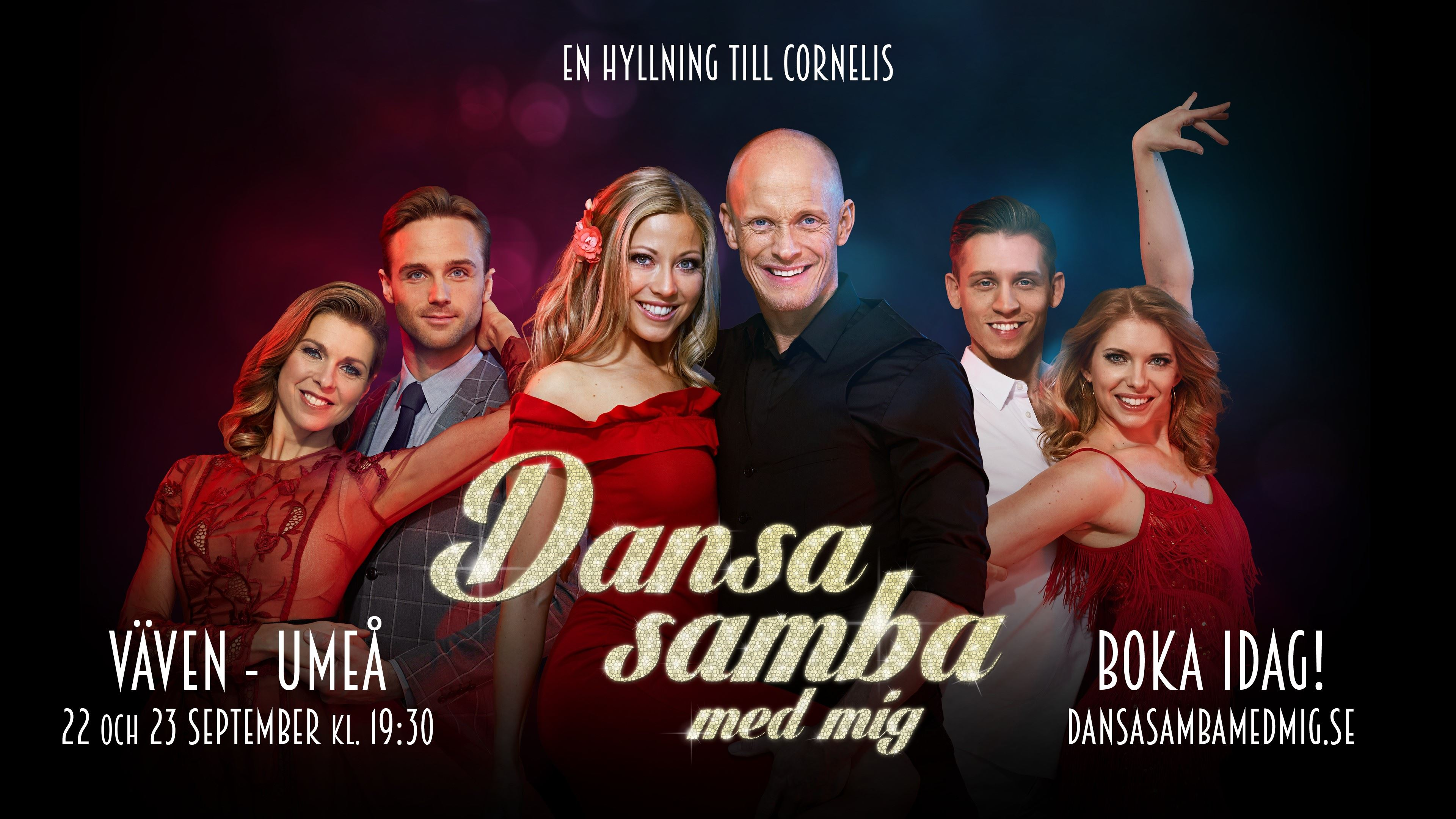 © Move your feet AB, Dansa samba med mig - en hyllning till Cornelis