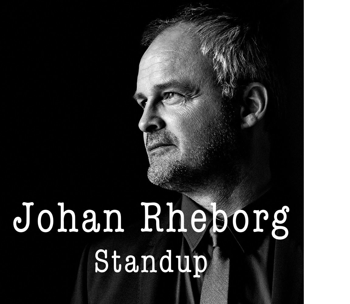 JOHAN RHEBORG – STANDUP 	    TRY OUT