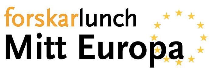 Föreläsning: Forskarlunch - Mitt Europa