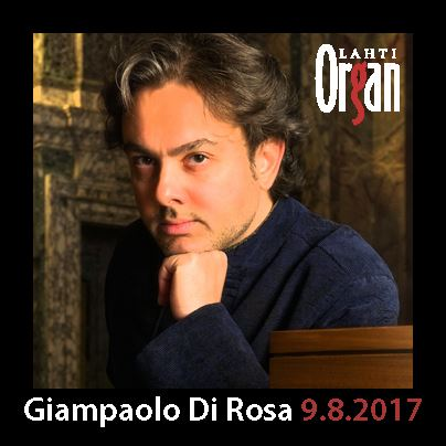 Giampaolo Di Rosa 9 Aug 2017 at 7pm| Lahti International Organ Festival