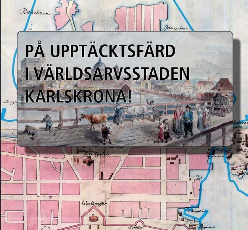 Utställning - På upptäcktsfärd i världsarvsstaden Karlskrona