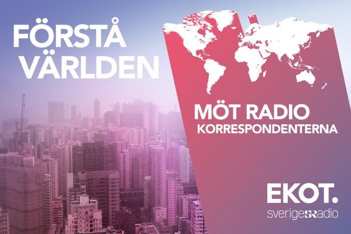 Understand the world - Meet the radio correspondents