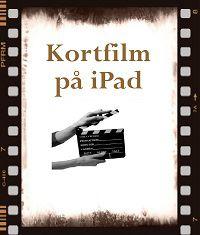 Kortfilm på iPad