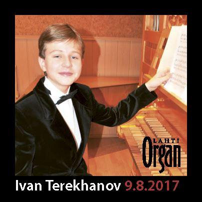 Ivan Terekhanov 10.8.2017 klo 12 | Lahden Kansainvälinen Urkuviikko