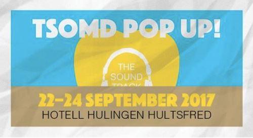 TSOMD Pop Up Festival 2017