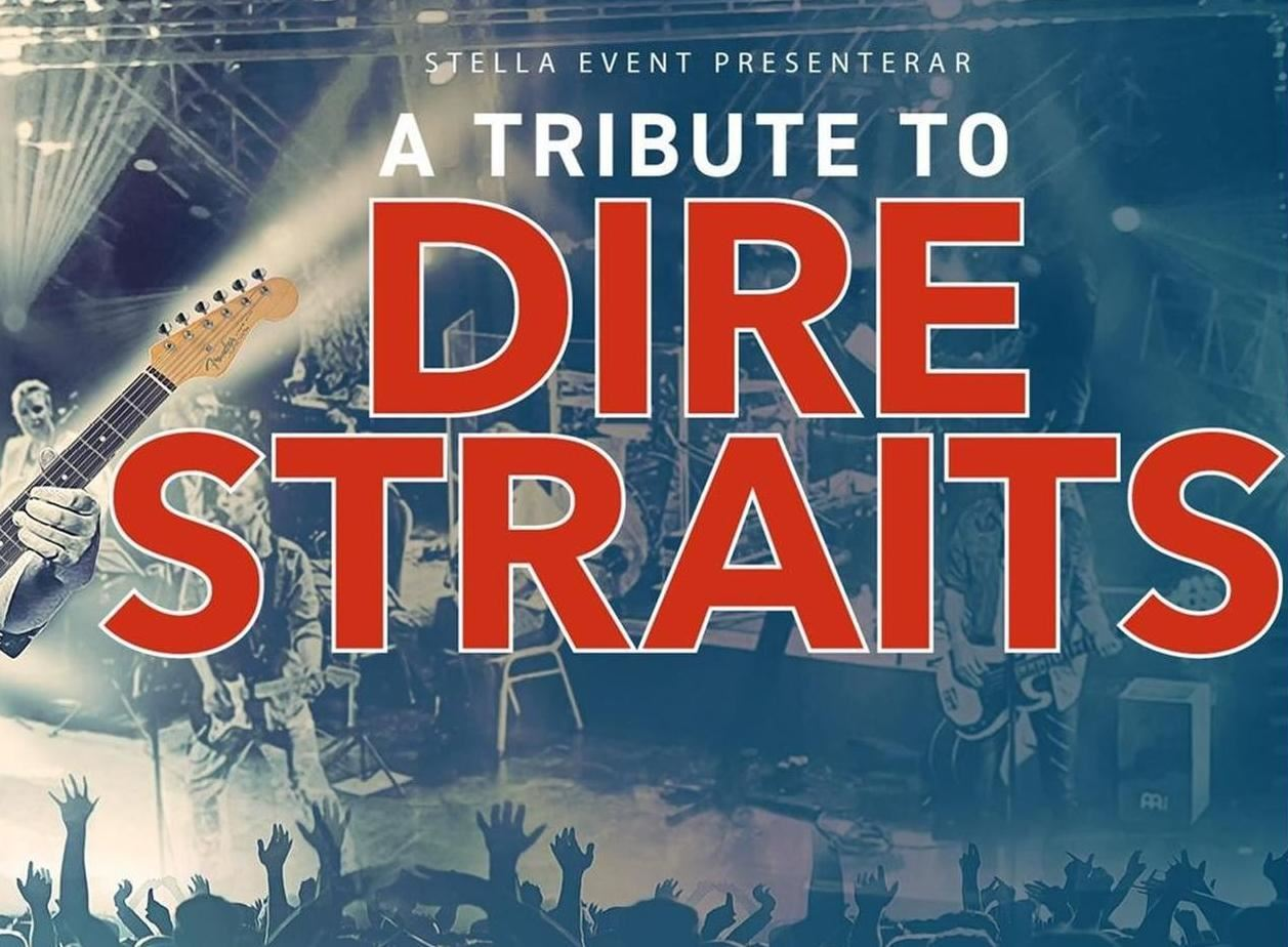 Musik: A Tribute to Dire Straits - On the Swedish Night Tour