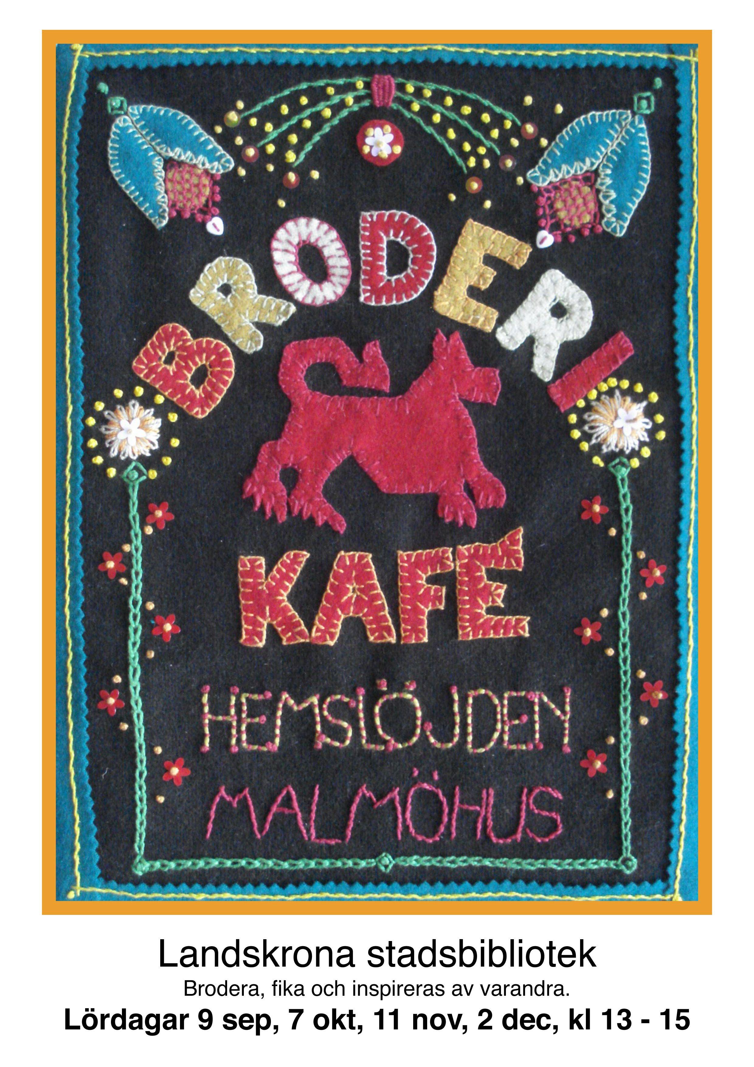 © Hemslöjden Malmöhus, Brodericafé