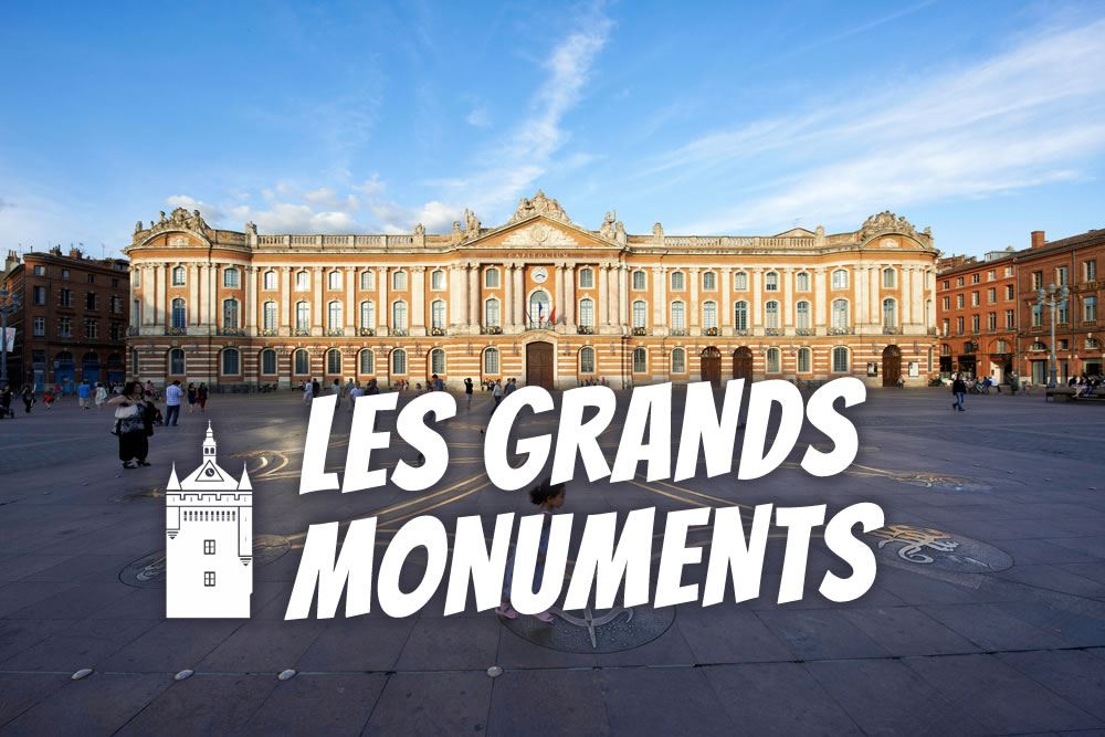 Grands monuments de Toulouse