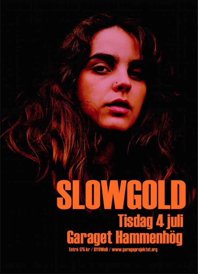 SLOWGOLD + Stella Lugosi