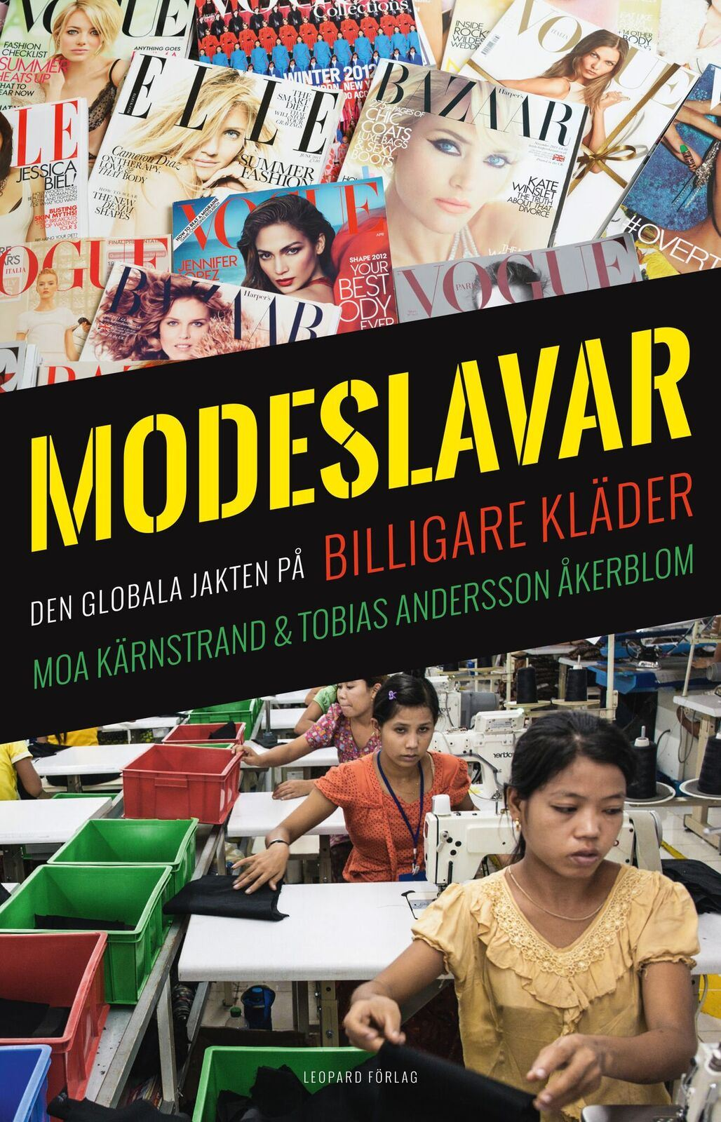 Slave to the fashion - the global pursuit of cheaper clothes