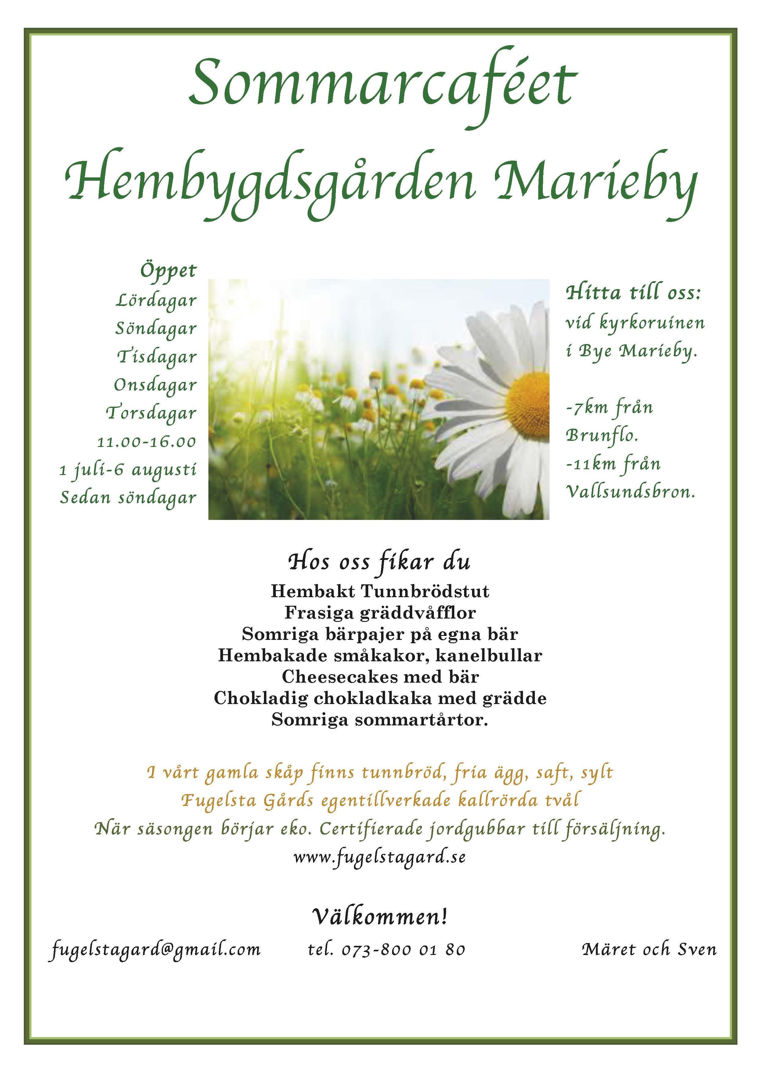 © Hembygdsgården Marieby, Affisch med en bild på blommor och information om caféet