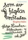 Birgitta Holm berättar om sin nya bok