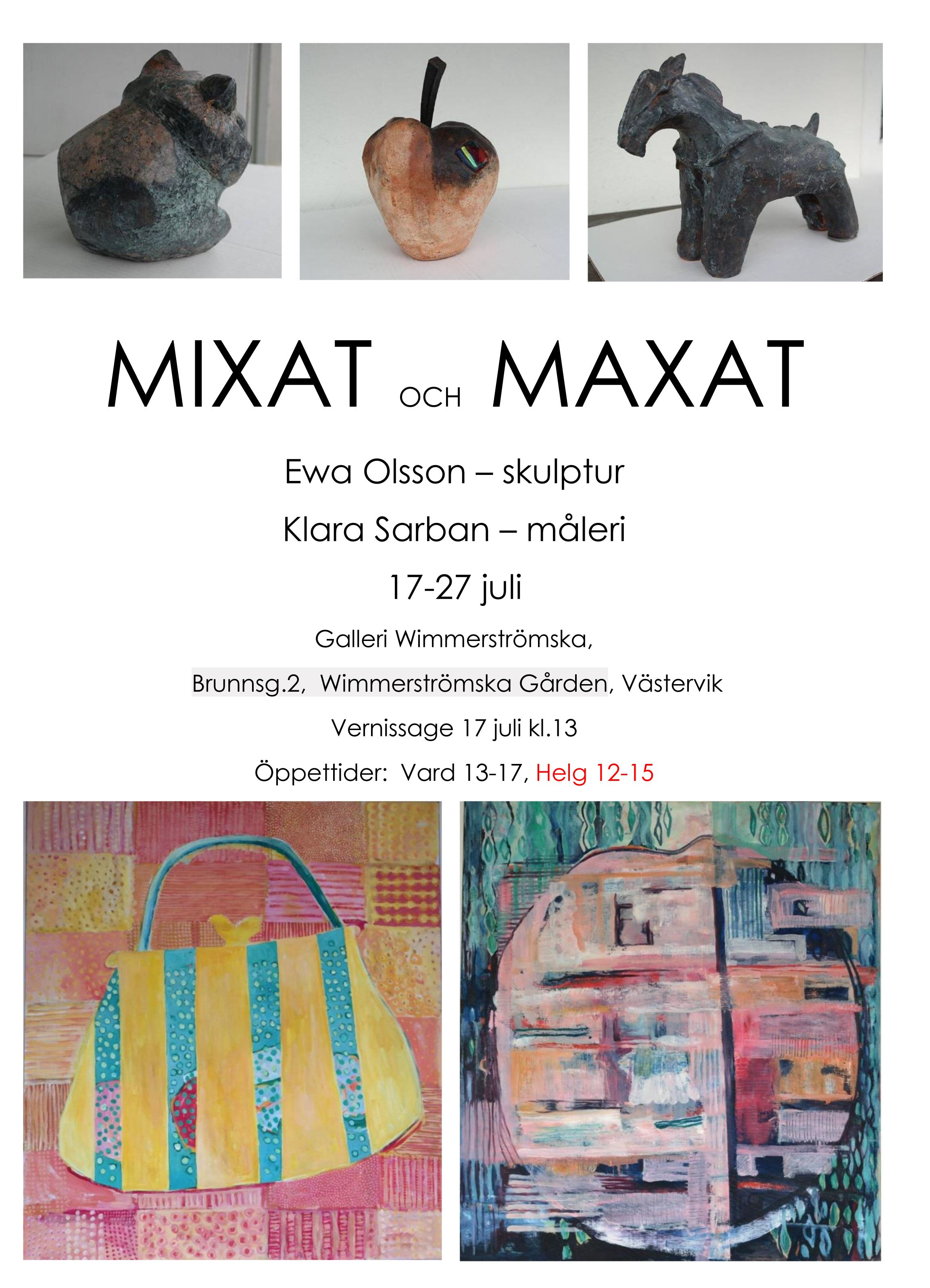 Art Exhibition at Gallery Wimmerström: Mixat och Maxat