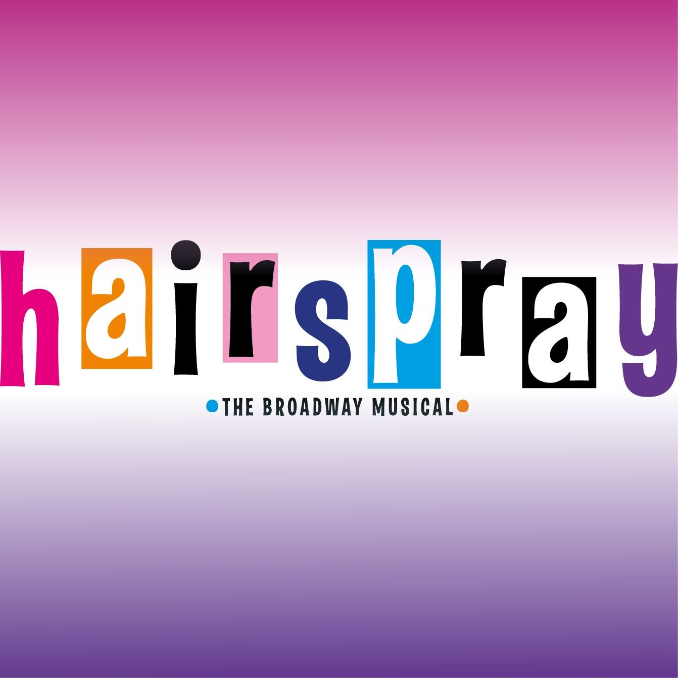 Hairspray - The Broadway Musical