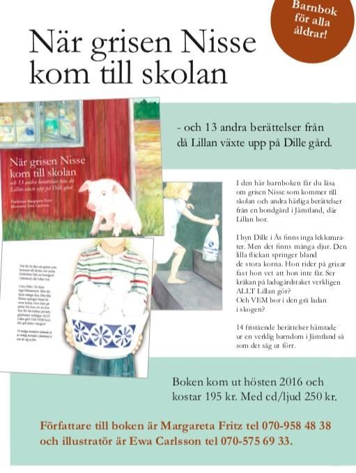 Boksignering ''När grisen kom Nisse kom till skolan''.