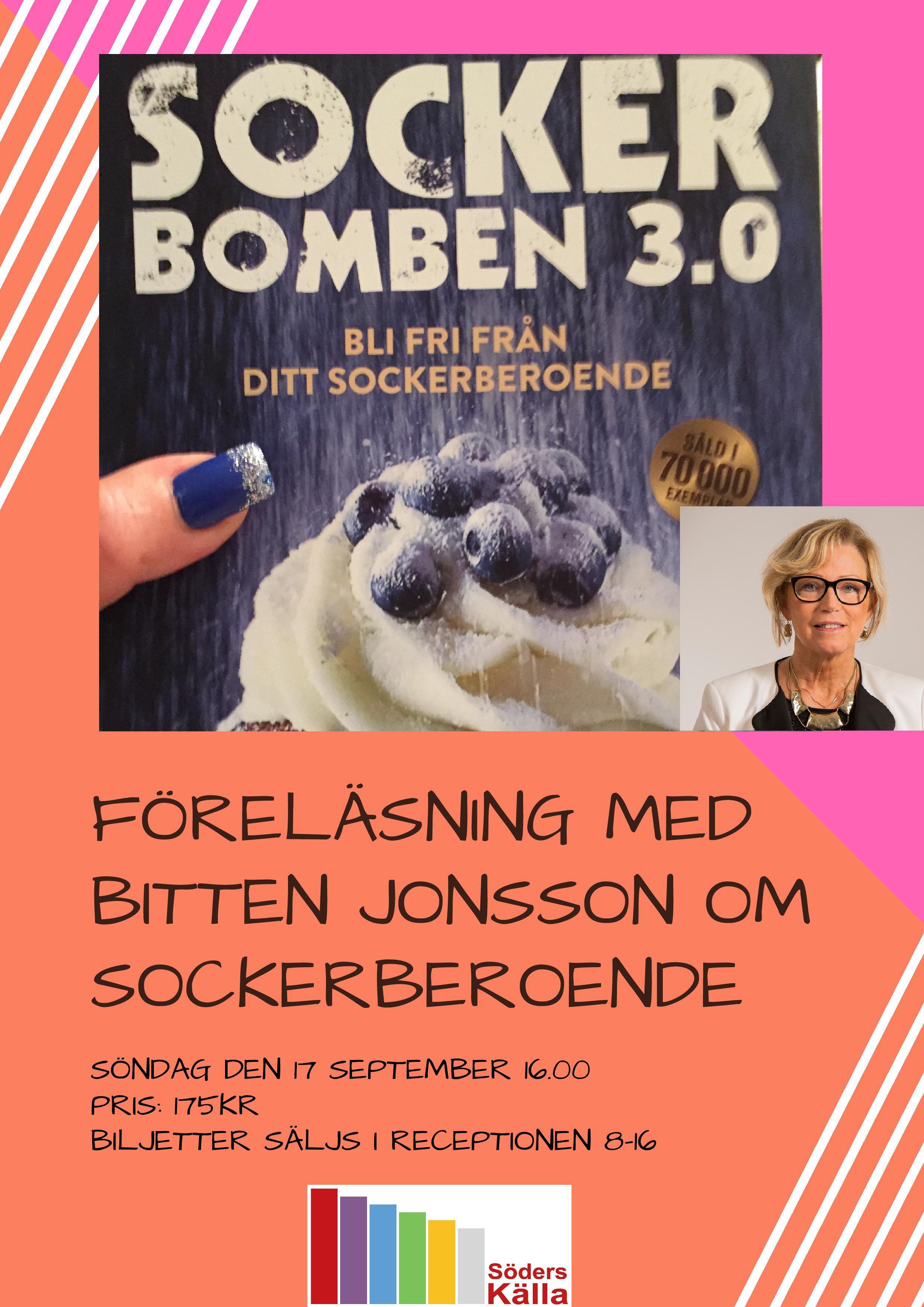 Bitten Jonsson, Föreläsning om sockerberoende med Bitten Jonsson