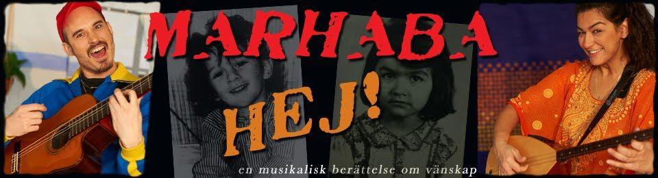 Barnföreställning Marhaba Hej