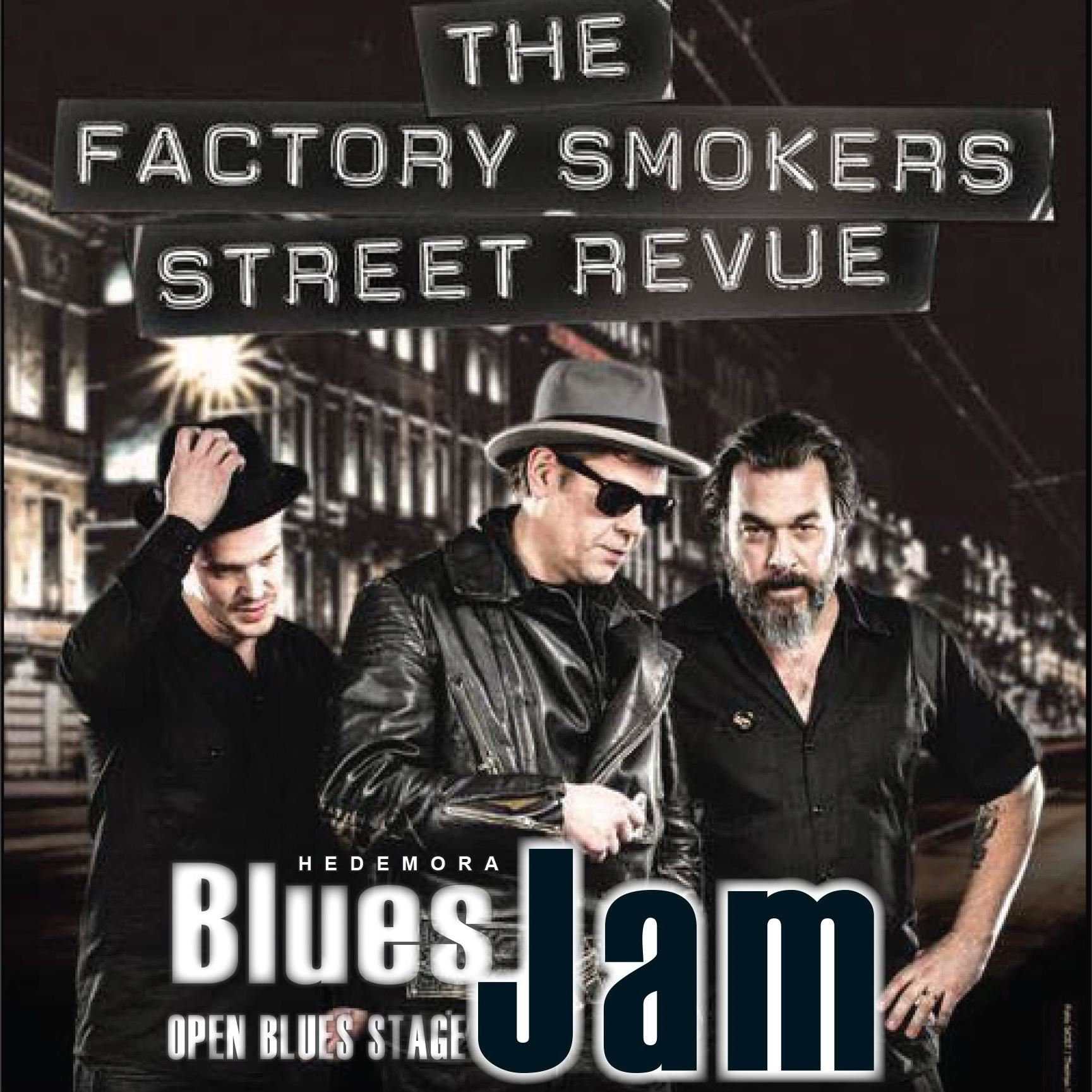 Hedemora Blues Jam  + The Factory Smokers Street Revue