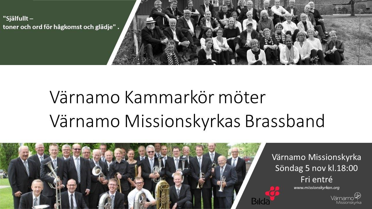 Värnamo Kammarkör möter Missionskyrkans Brassband.