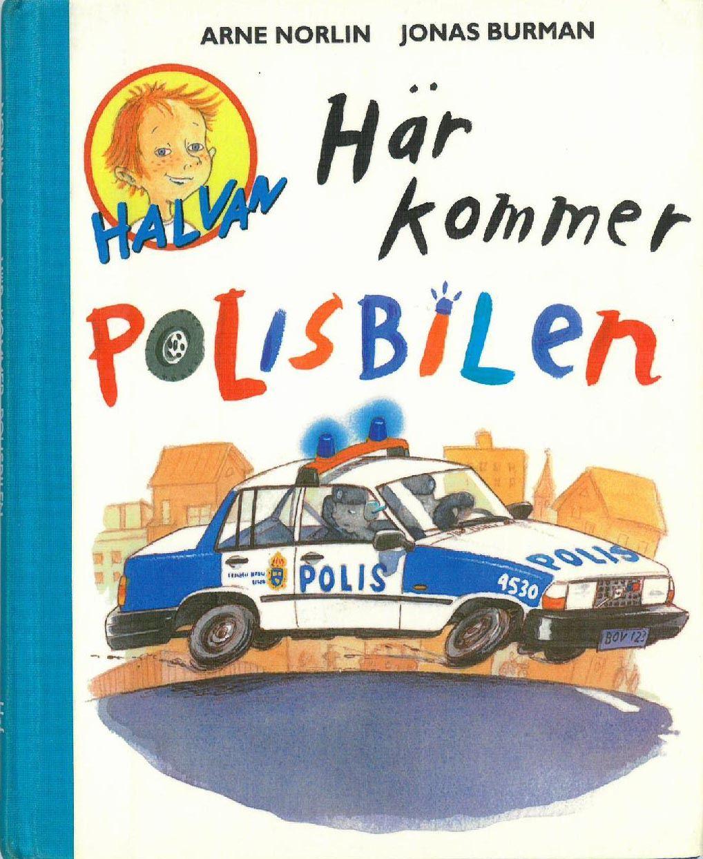 Boken Här kommer polisbilen