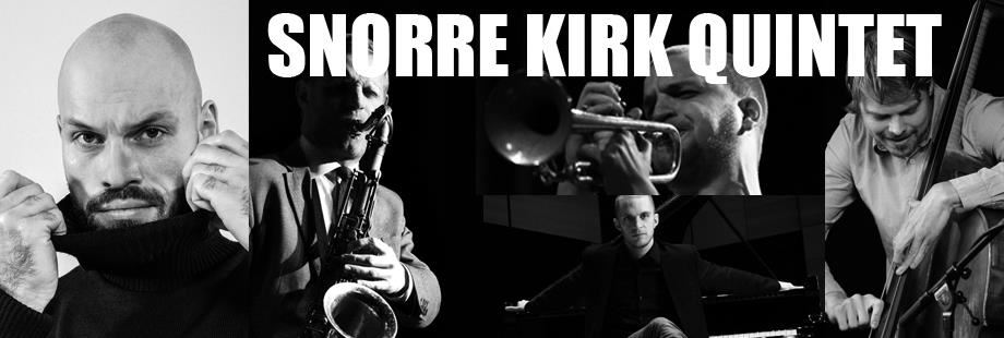 Snorre Kirk Quintet