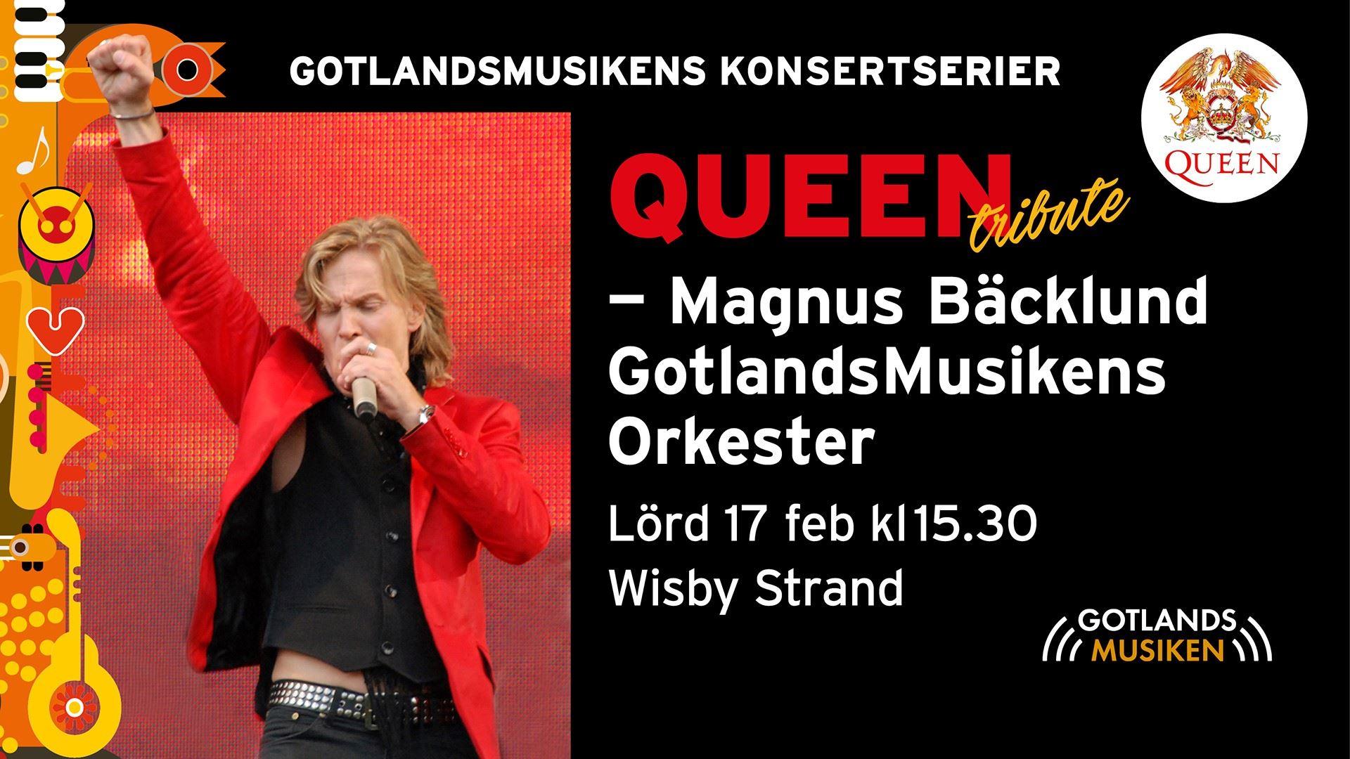 Magnus Bäcklund & GotlandsMusikens Orkester - Queen