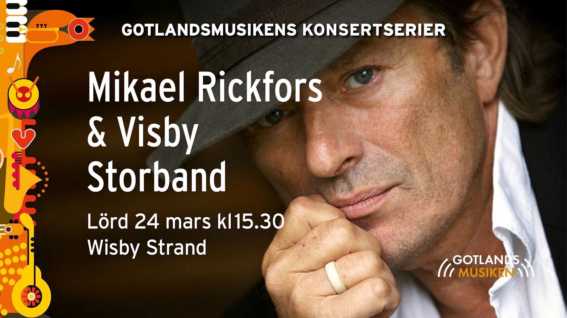 Mikael Rickfors & Visby Storband