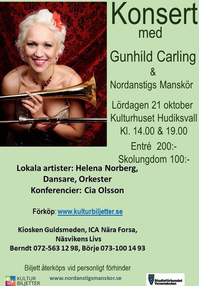 Konsert med Gunhild Carling o Nordanstigs Manskör i Kulturhuset Glada Hudik.(fd. Folkets Hus)