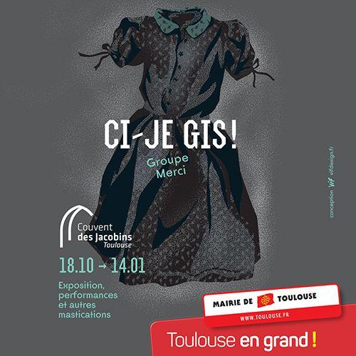 CI-JE GIS ! - DIALOGUES D'OUTRE-TOMBE au Couvent des Jacobins