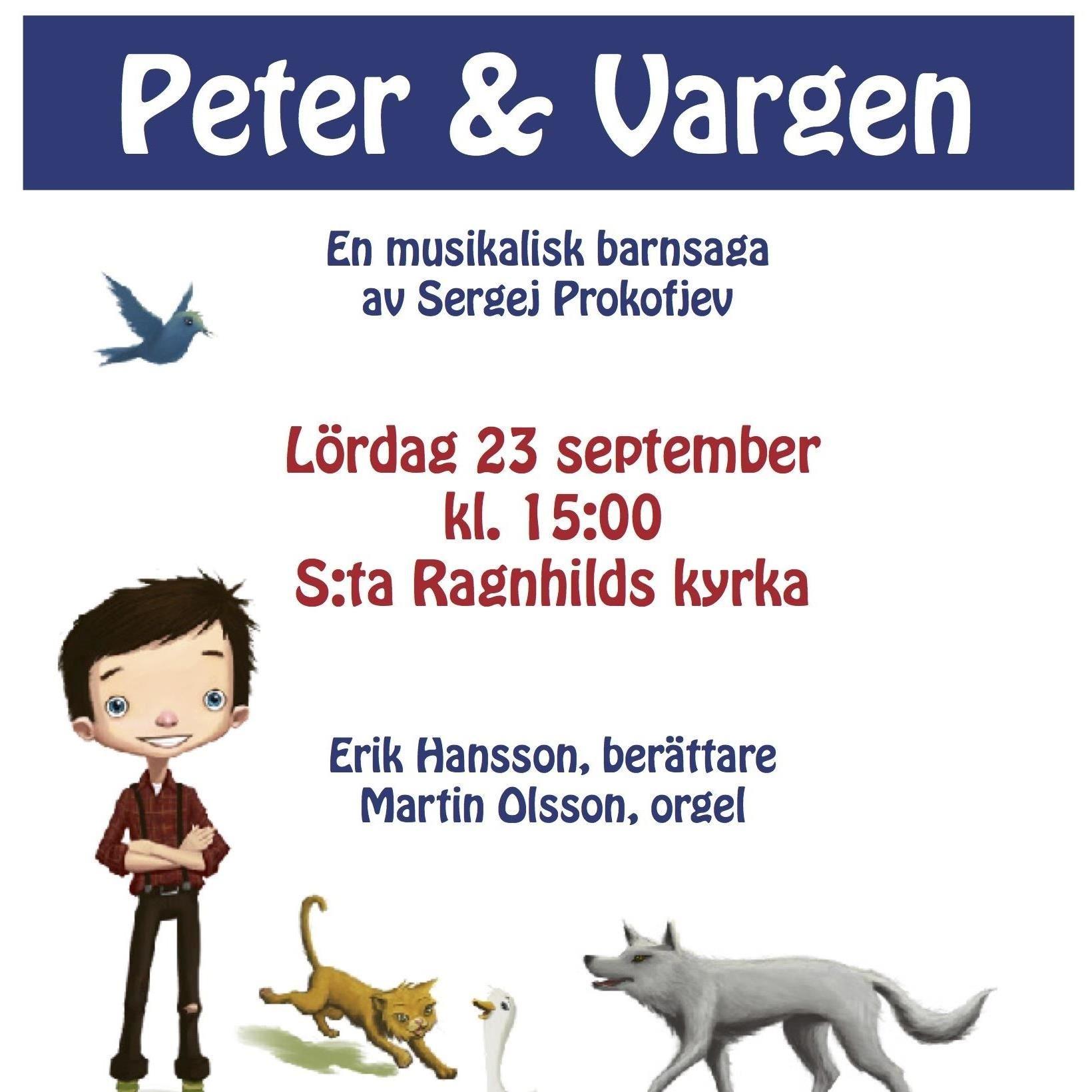 Musikalisk Barnsaga: Peter & Vargen