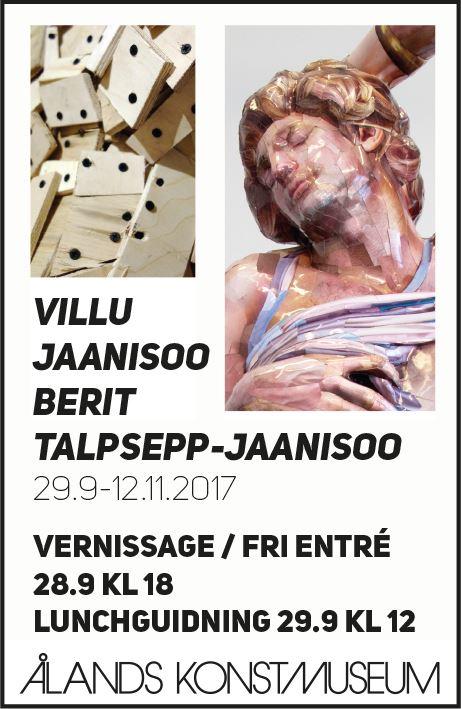 Utställning: Villu Jaanisoo och Berit Talpsepp-Jaanisoo i Ålands Konstmuseum