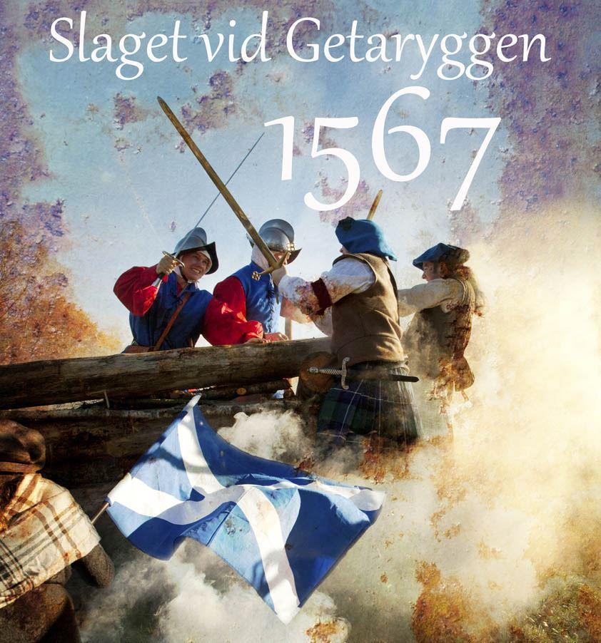 Filmpremiär Slaget vid Getaryggen 1567