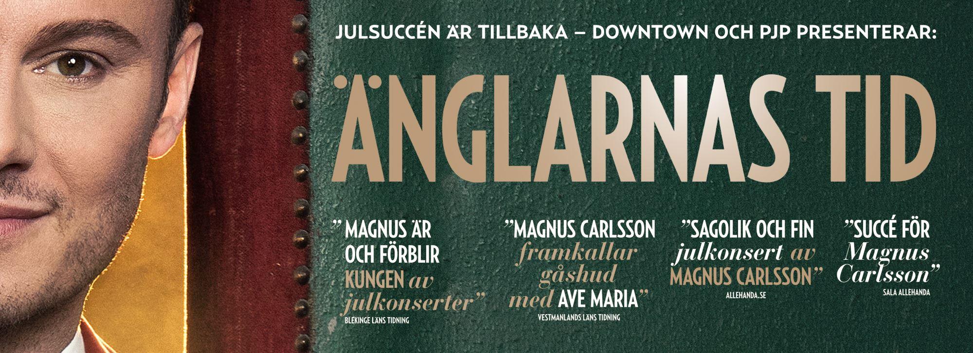 Julkonsert: Änglarnas Tid med Magnus Carlsson