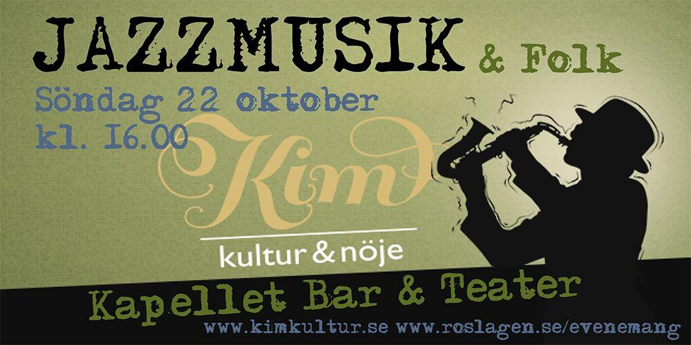 Jazzmusik & Folk på Kapellet Bar & Teater