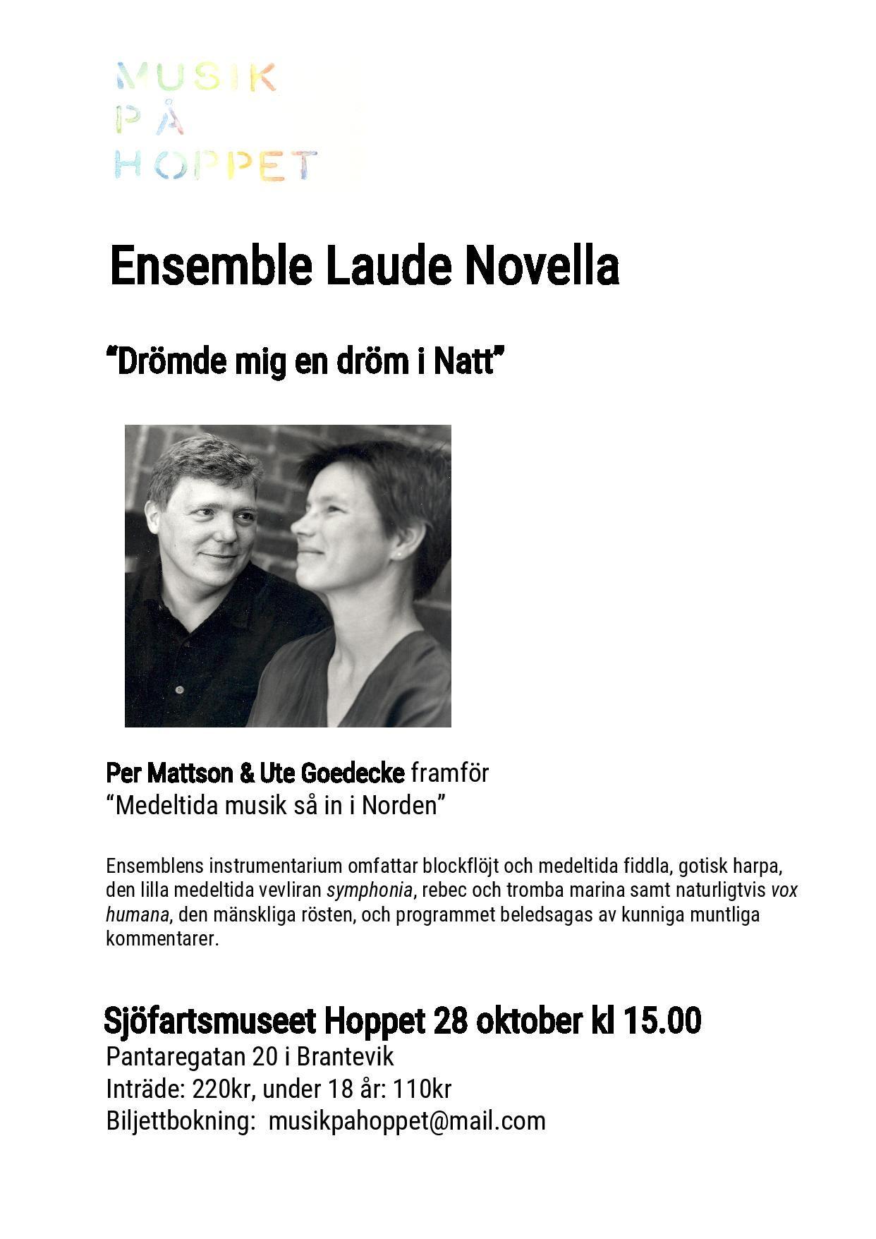 Musik på Hoppet i Brantevik med Laude Novella