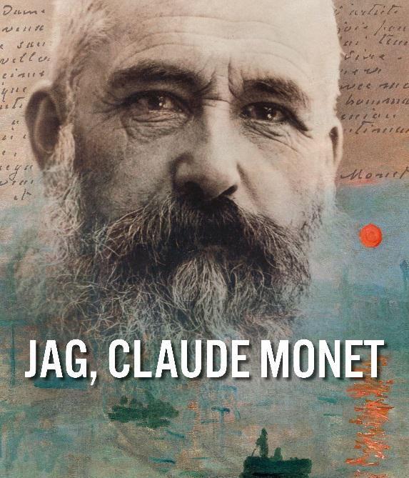 """Konst på bio: """"Jag, Claude Monet"""""""