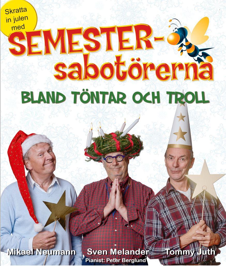 Julshow med Semestersabotörerna