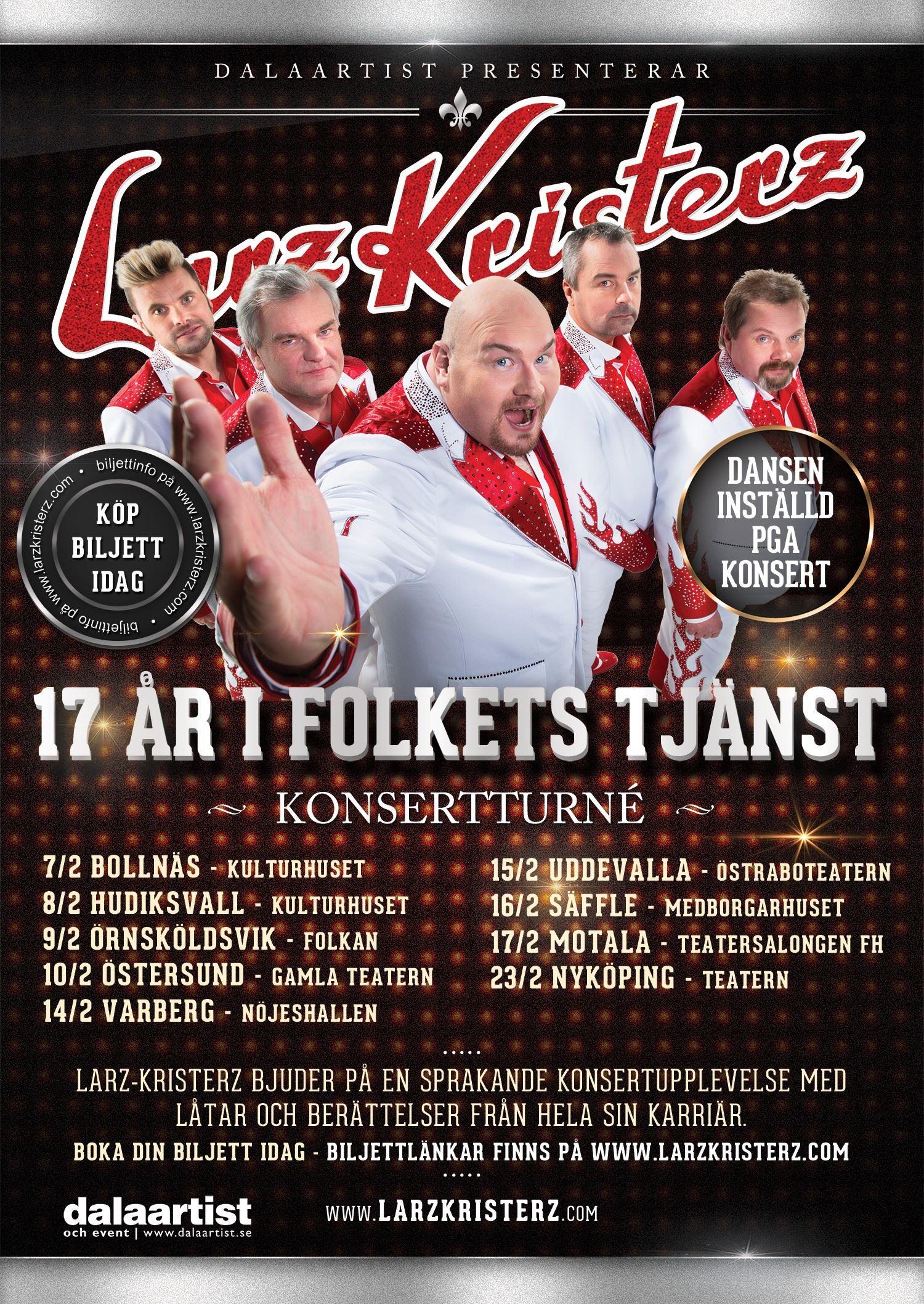 """Larz Kristerz Konserthusturné """"17 år i Folkets Tjänst"""""""