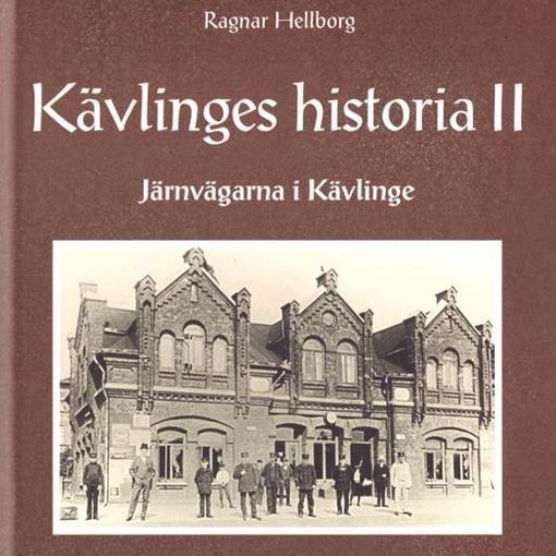 Boken Kävlinges historia II - Järnvägarna