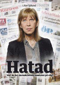 Hatad - vart är det demokratiska samtalet på väg?