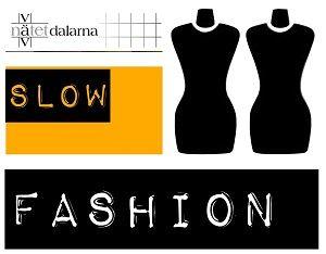 Slow Fashion Vävnätet Dalarna