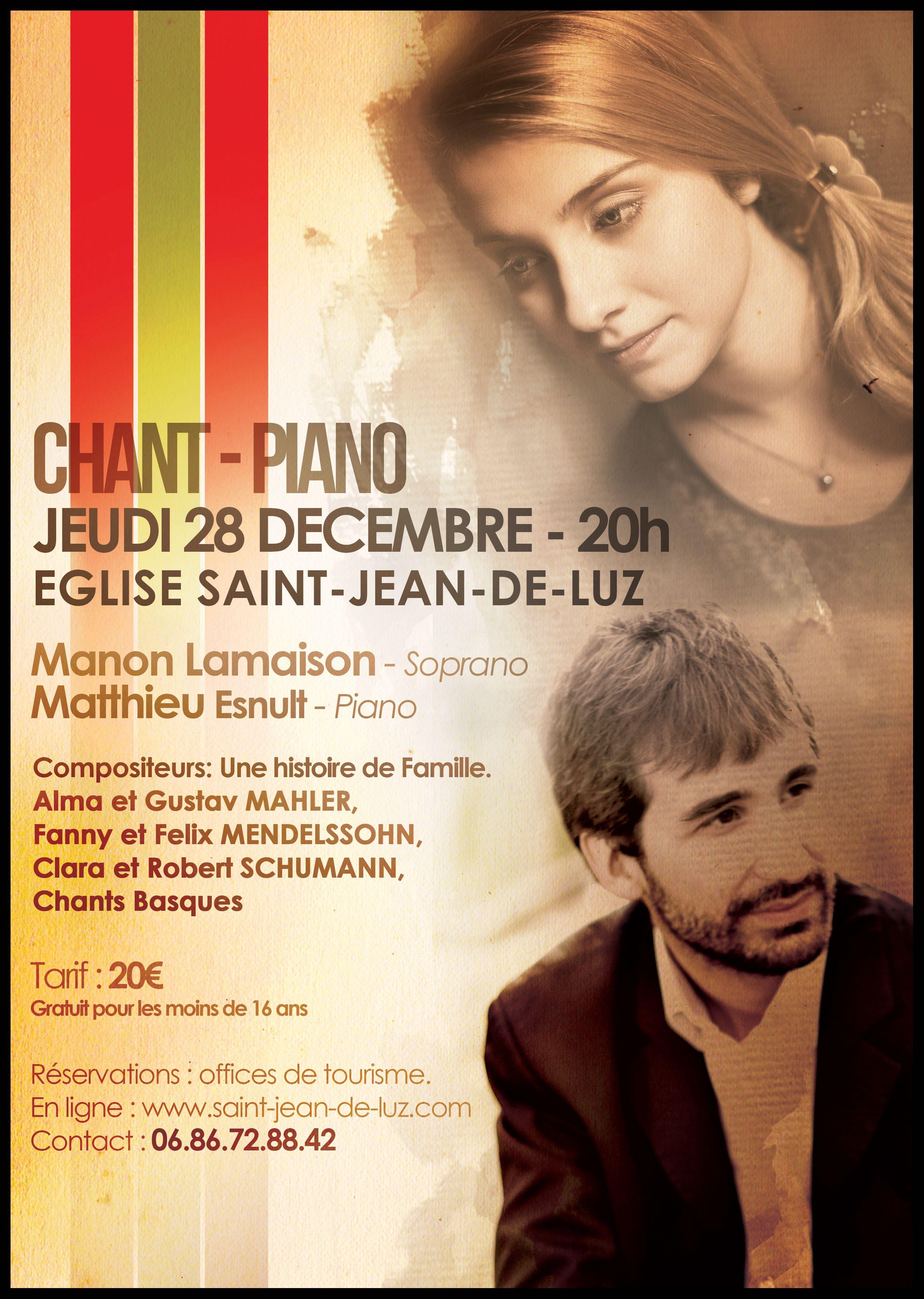 Grand Concert exceptionnel de Chant-Piano : Manon LAMAISON - Matthieu ESNULT, Jeudi 28 décembre 2017 à 20h - Eglise de Saint-Jean-de-Luz