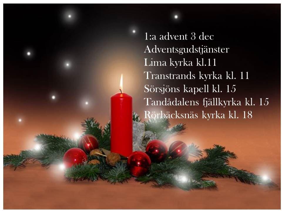 1 advent, 3:december, Adventsgudstjänster i våra  kyrkor