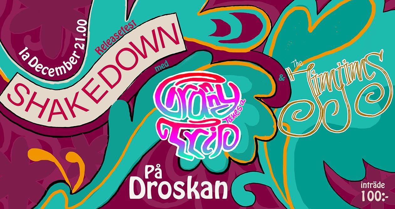 Releasefest för Shakedown med Jimjims och Granny Takes a Trip