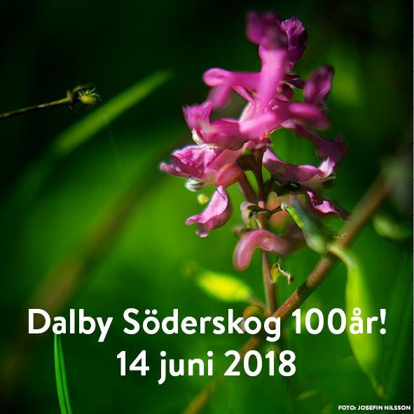Dalby Söderskog fyller 100år!
