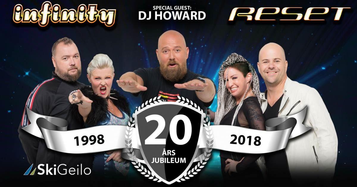 Infinity og Reset 20 år+DJ Howard
