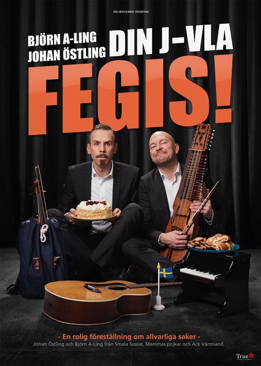 Din jävla fegis - Björn Ling och Johan Östling