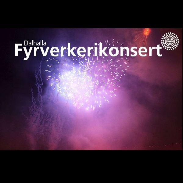 Dalhalla - Fyrverkerikonsert